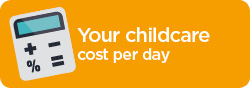 Daily cost of childcare.