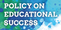 Policy on Educational Success