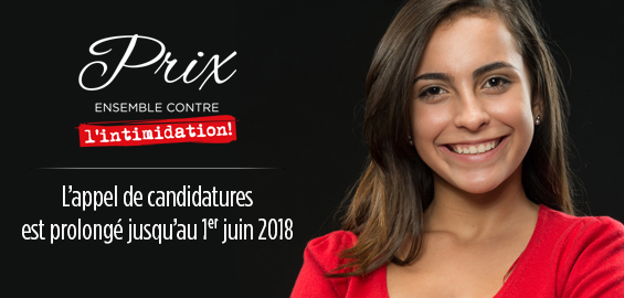 Propositions de candidatures - Prix Ensemble contre l'intimidation.