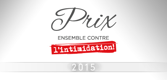 Lien vers la section Prix Ensemble contre l'intimidation 2015.